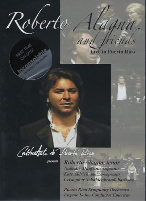 ROBERTO ALAGNA AND FRIENDS - Live in Puerto Rico