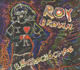 ROY BROWN - Electrochócame