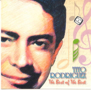 TITO RODRIGUEZ - The Best of the Best