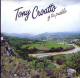 TONY CROATTO - Tony Croatto y tu pueblo