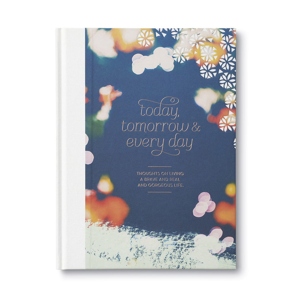 """Today, Tomorrow & Everyday"" Book"