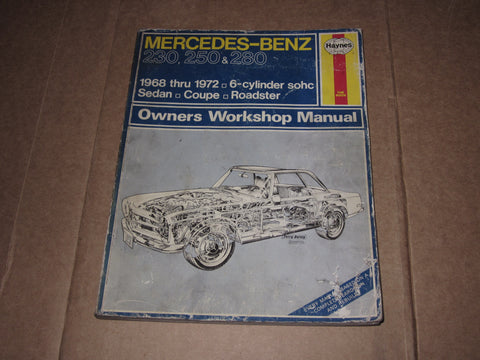 68 69 70 71 72 Mercedes-Benz 230 250 280 Owners Workshop Manual