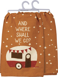 Dish Towel - And Where Shall We Go