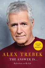 Load image into Gallery viewer, The Answer Is . . .: Reflections on My Life - Alex Trebek