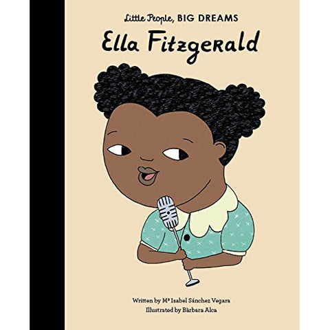 Little People Big Dreams - Ella Fitzgerald