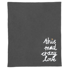 This Mad Crazy Love Knit Throw