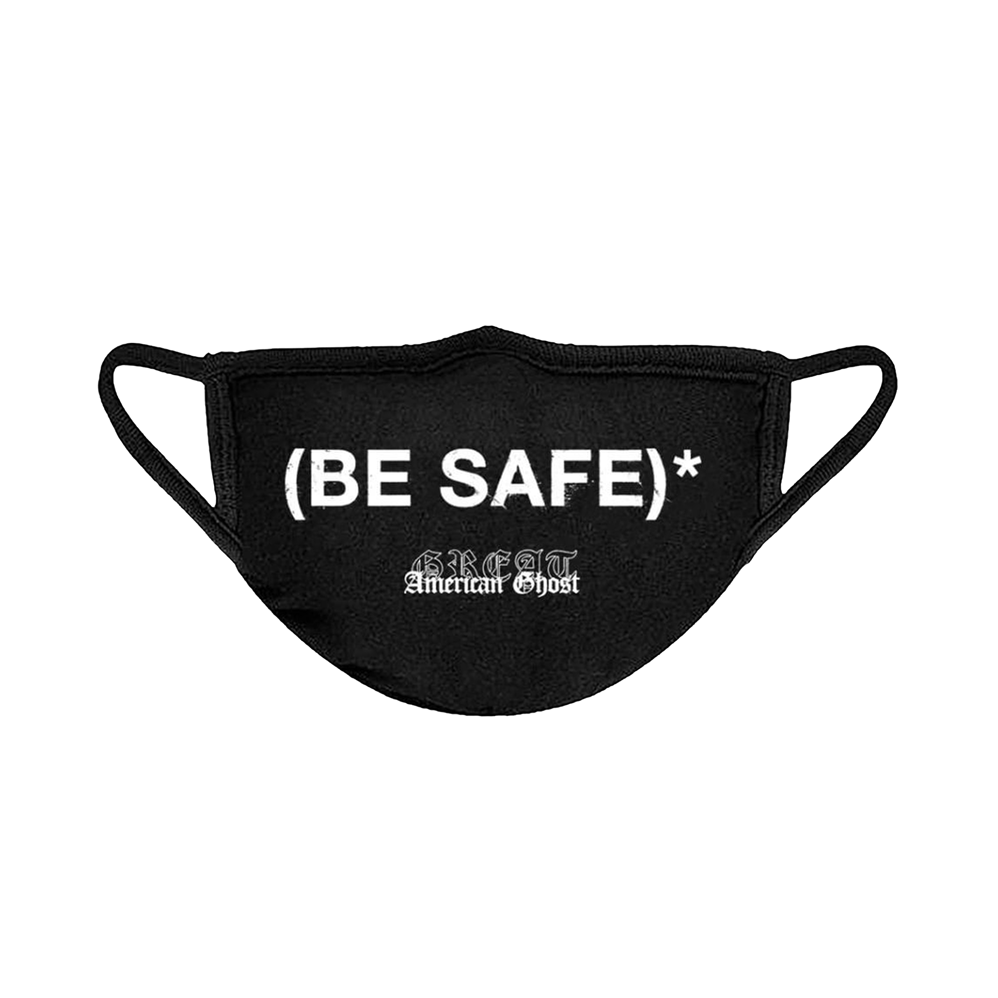 """Be Safe"" Face Mask"