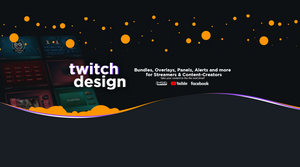 Twitch Overlays, Twitch Panels and more!