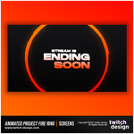 Animated Project Fire Ring Twitch Ending Soon Screen