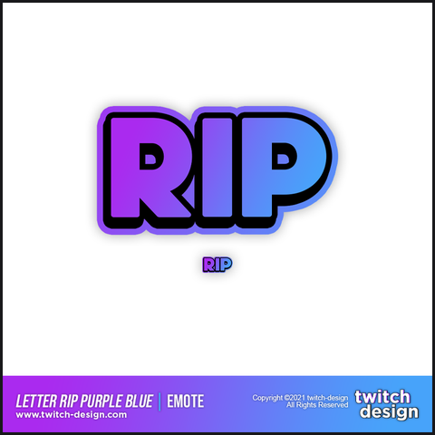 "Twitch Sub Emote ""RIP"" 2 Purple Blue Edition"