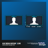 Blue Break Twitch Stream Design Facecam
