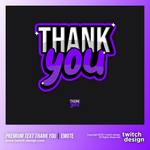 "Twitch Sub Emote ""THANK YOU"""
