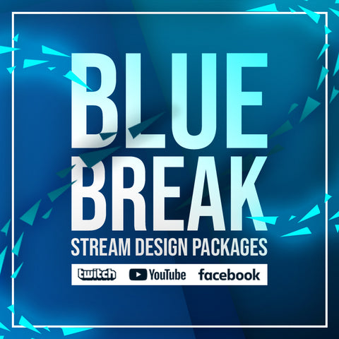 Blue Break Twitch Stream Design Package