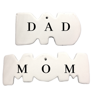 Mom and Dad Signs