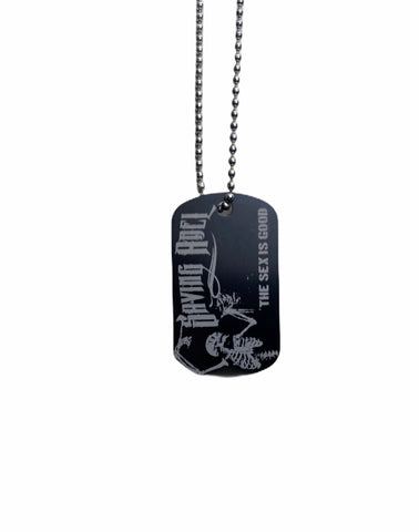 the Sex Is Good Black Dog Tag