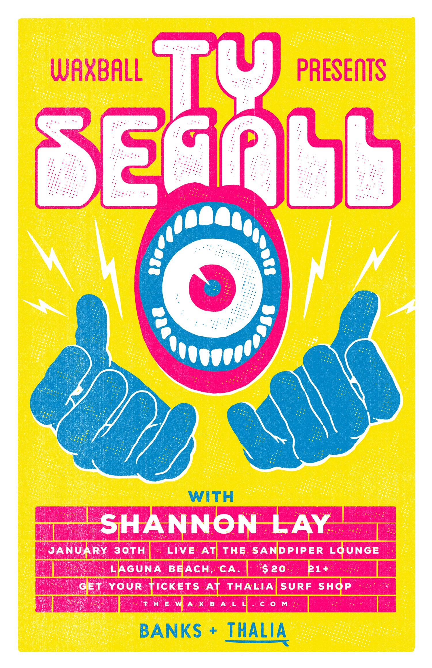 The WaxBall Presents Ty Segall and Shannon Lay. Sponsored by Banks Journal and Thalia Surf Shop