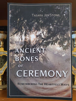 The Ancient Bones Of Ceremony