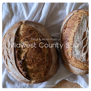 Midwest Country Sourdough Bread - Ready Saturday 10/24
