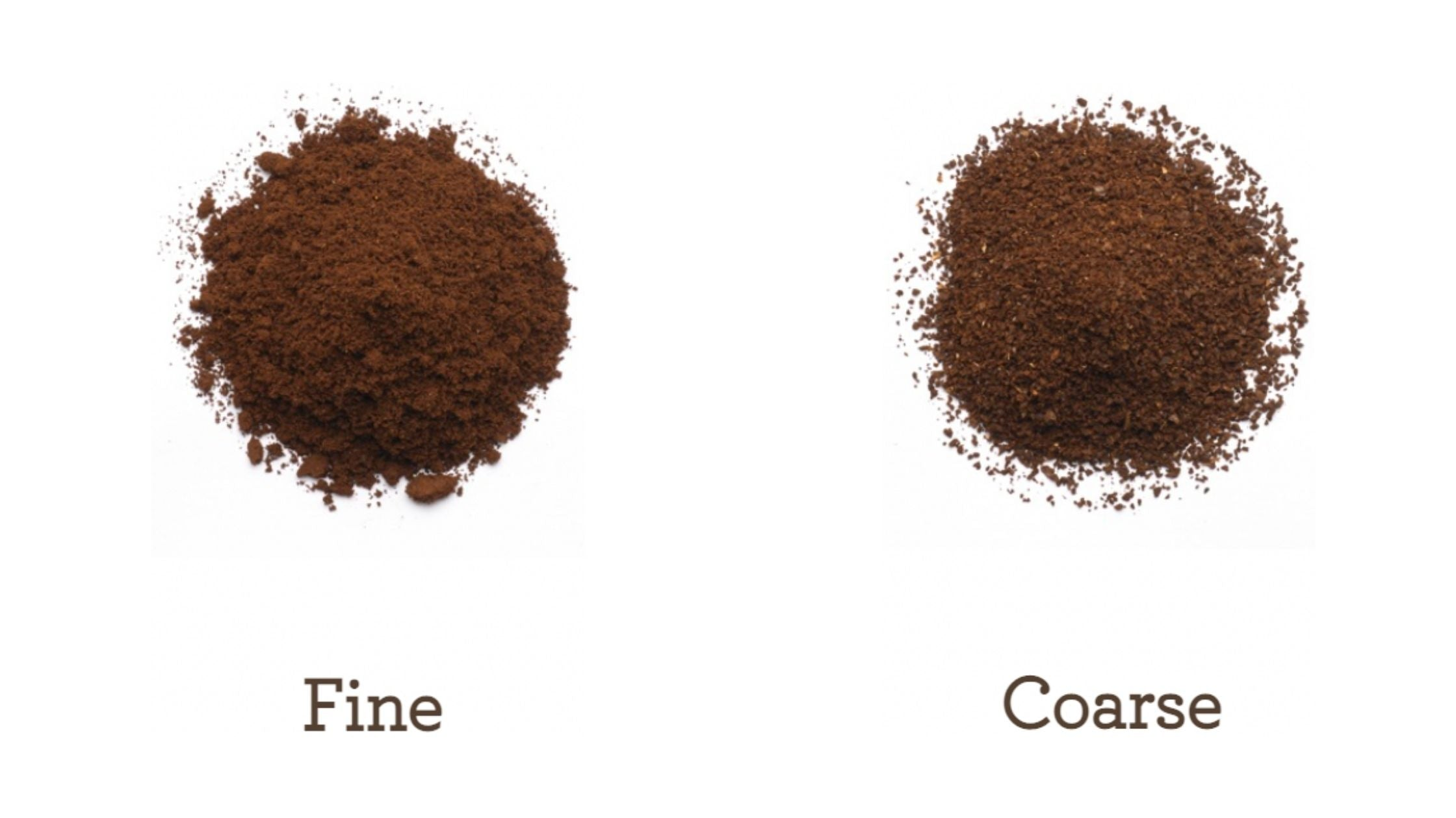 fine grind and coarse grind