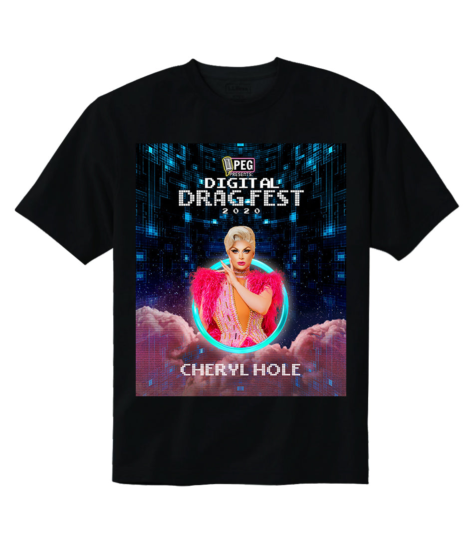 Cheryl Hole- Digital Drag Fest 2020 T-shirt