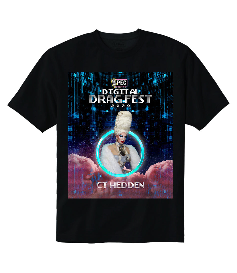 CT Hedden- Digital Drag Fest 2020 T-shirt