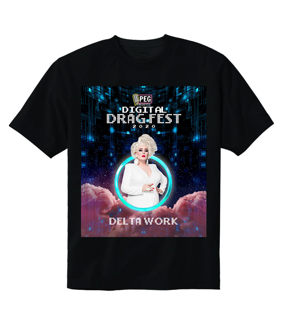 Delta Work- Digital Drag Fest 2020 T-shirt
