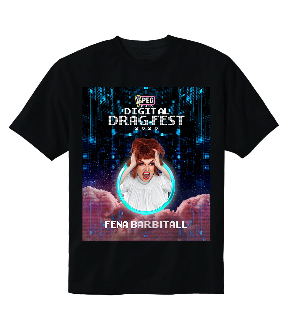 Fena Barbitall- Digital Drag Fest 2020 T-shirt