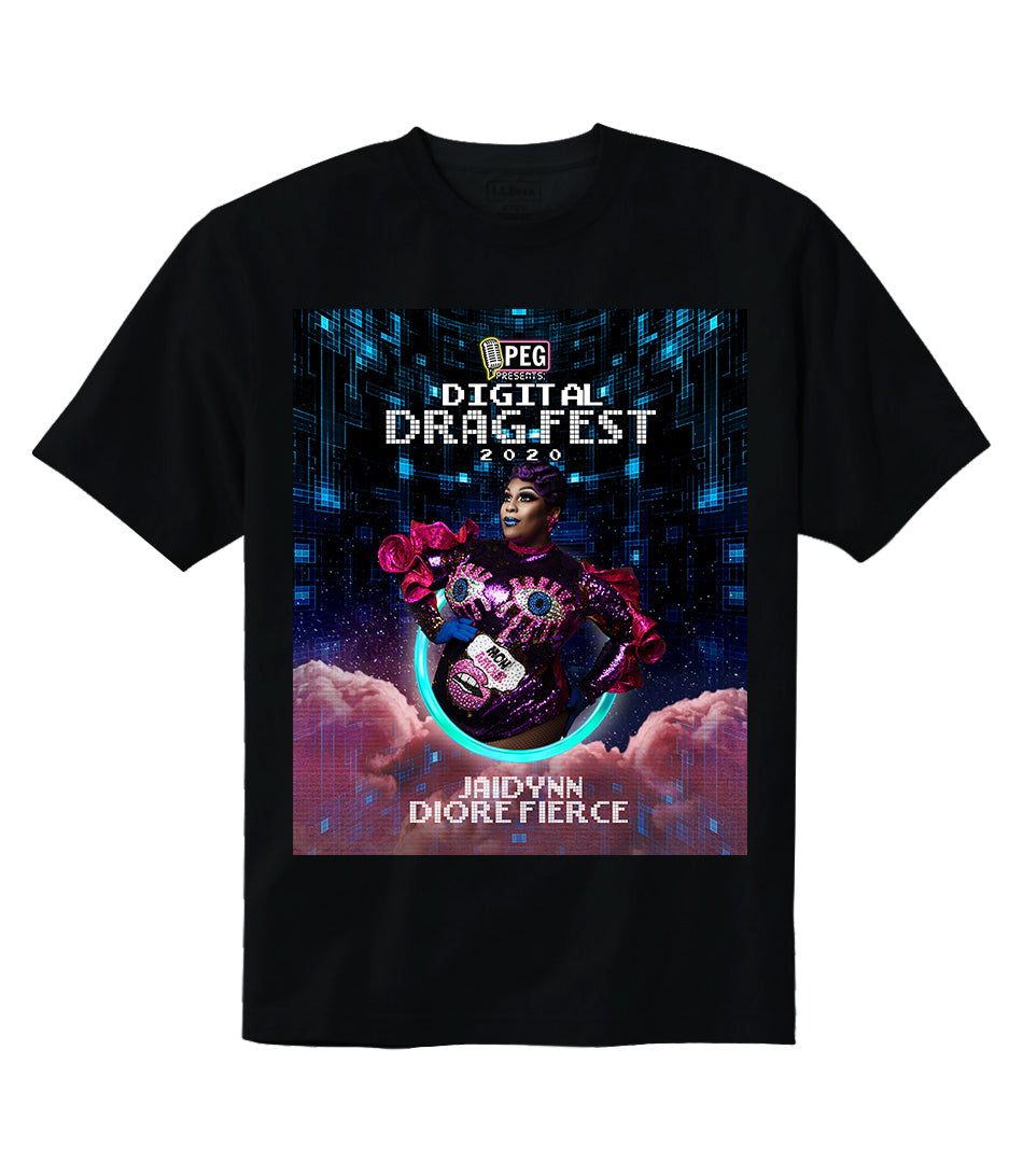 Jaidynn Diore Fierce- Digital Drag Fest 2020 T-shirt