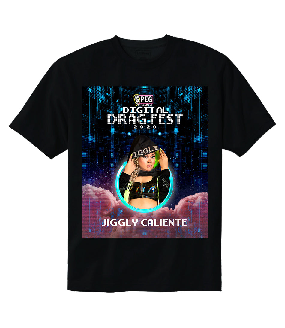 Jiggly Caliente- Digital Drag Fest 2020 T-shirt