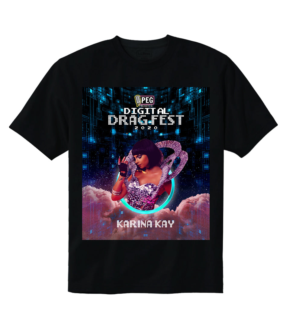 Karina Kay- Digital Drag Fest 2020 T-shirt