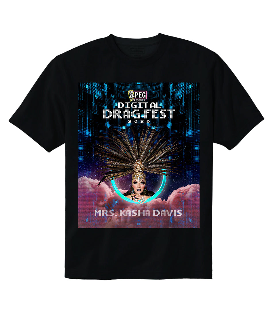 Mrs. Kasha Davis- Digital Drag Fest 2020 T-shirt