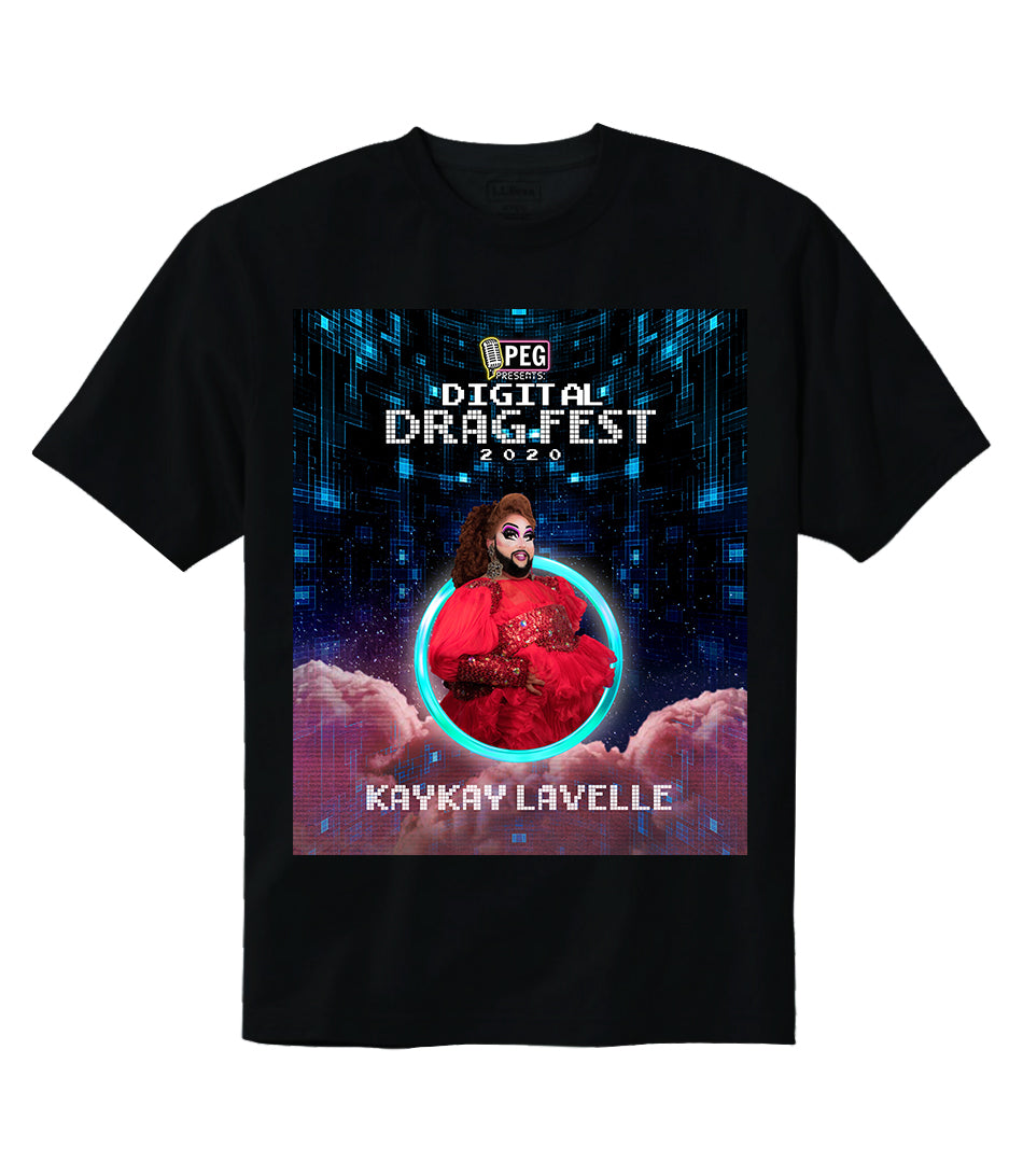 KayKay Lavelle- Digital Drag Fest 2020 T-shirt