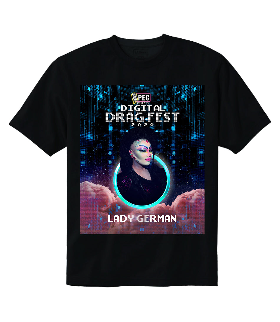 Lady German- Digital Drag Fest 2020 T-shirt