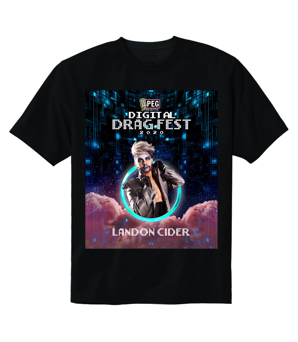 Landon Cider- Digital Drag Fest 2020 T-shirt