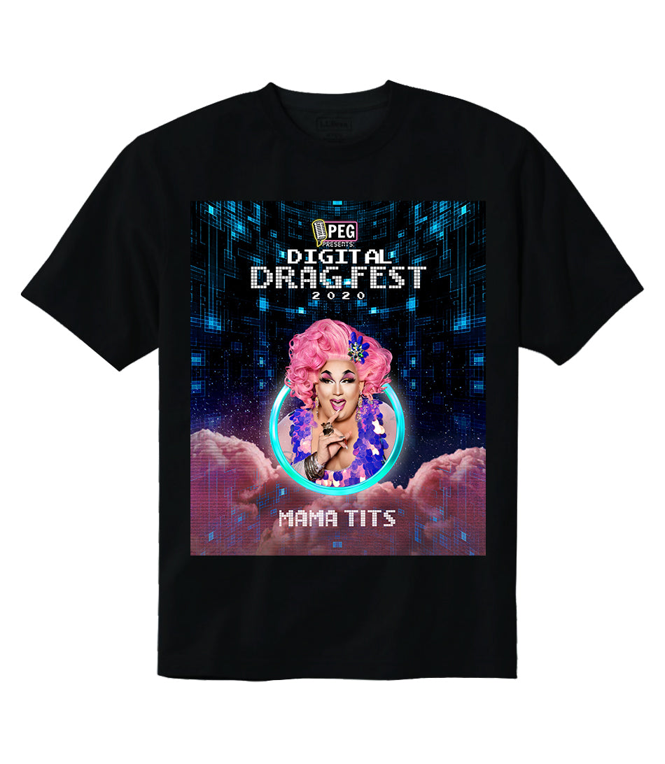 Mama Tits- Digital Drag Fest 2020 T-shirt