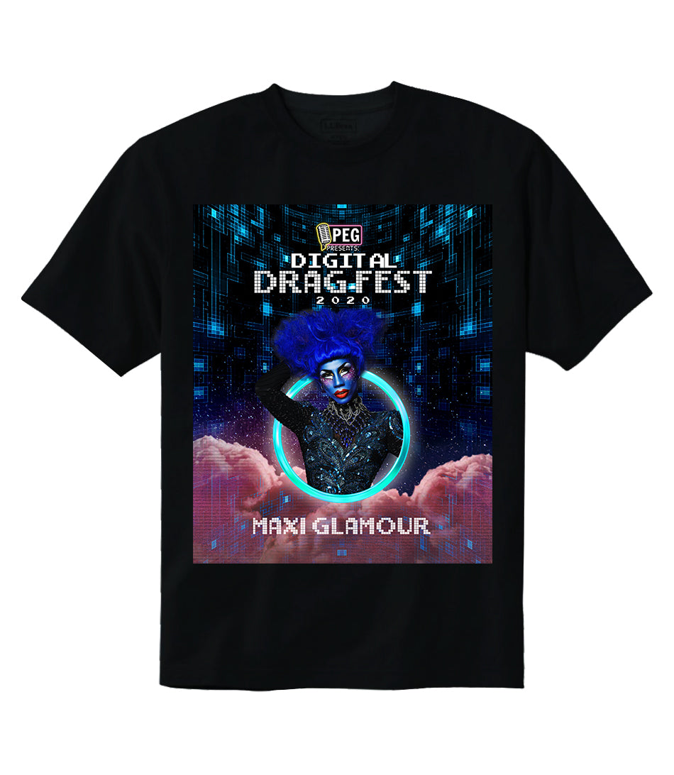 Maxi Glamour- Digital Drag Fest 2020 T-shirt