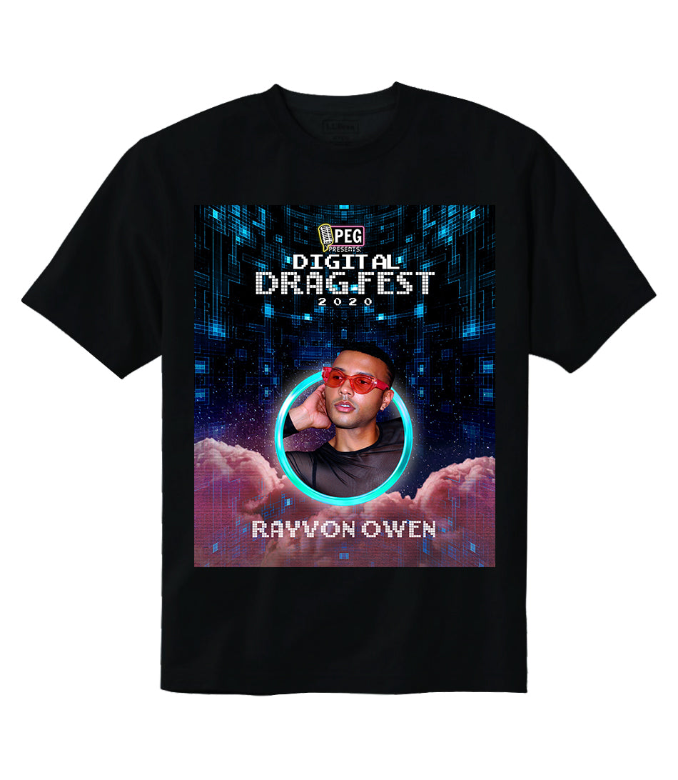 Rayvon Owen- Digital Drag Fest 2020 T-shirt