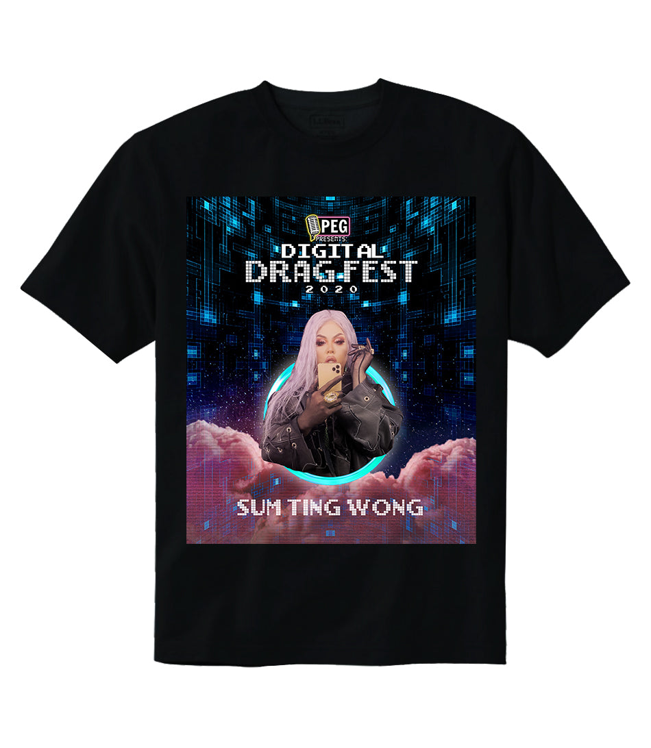 Sum Ting Wong- Digital Drag Fest 2020 T-shirt