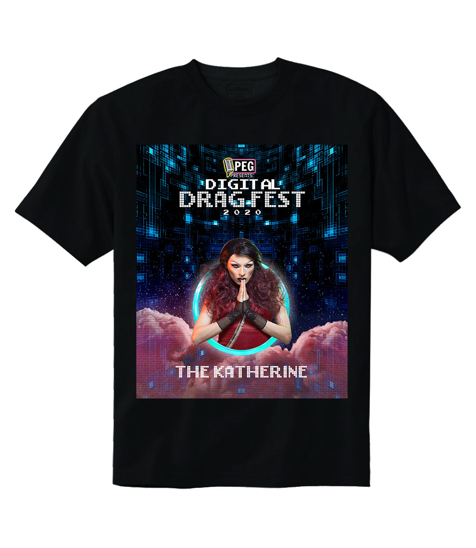 The Katherine- Digital Drag Fest 2020 T-shirt