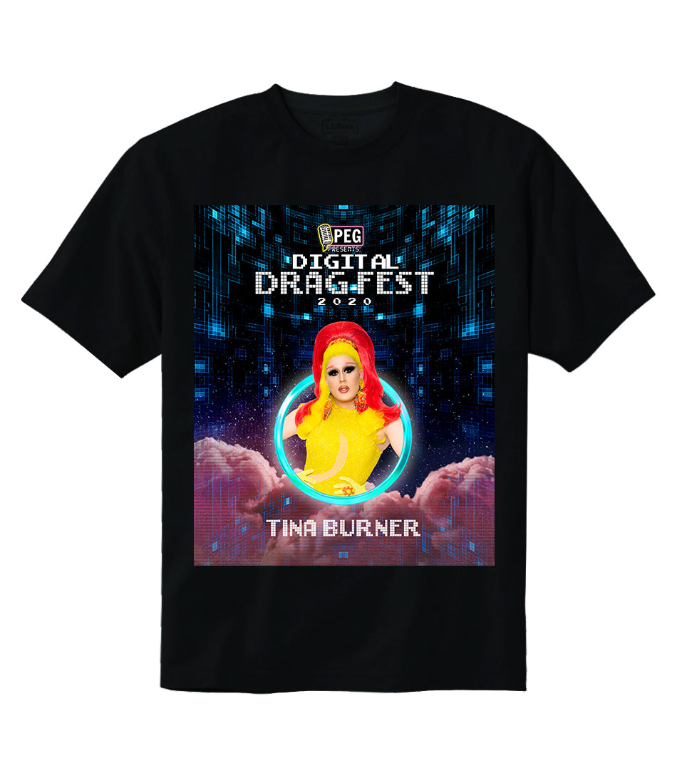 Tina Burner- Digital Drag Fest 2020 T-shirt