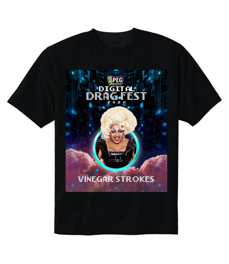 Vinegar Strokes- Digital Drag Fest 2020 T-shirt