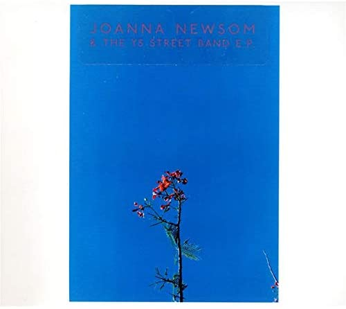 Newsom, Joanna/Joanna Newsom & The Ys Street Band E.P. [CDS]