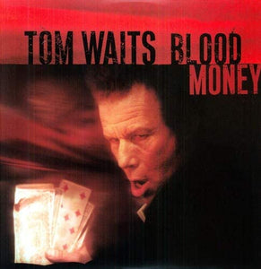 Waits, Tom/Blood Money [LP]