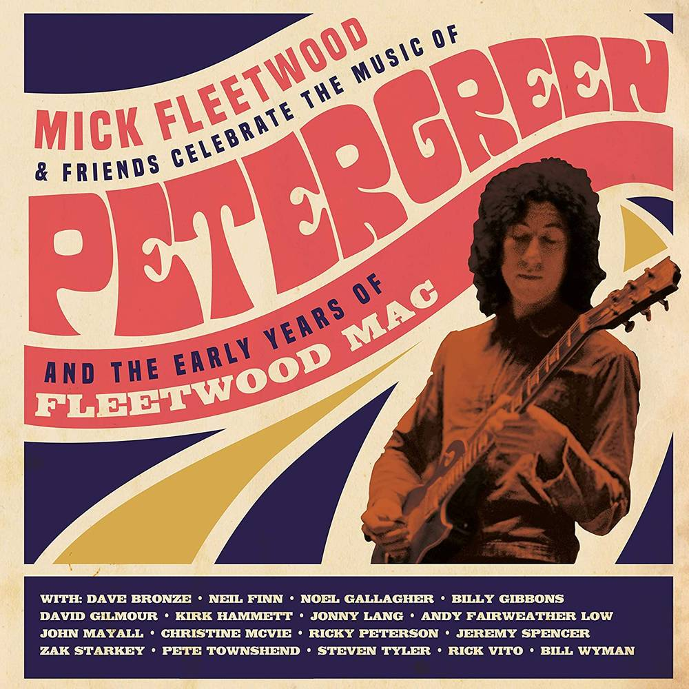 Fleetwood, Mick & Friends/The Music Of Peter Green & The Early Years Of Fleetwood Mac (4LP/2CD/BRD)
