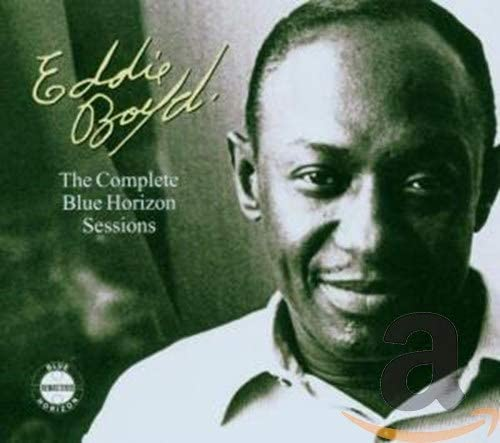 Boyd, Eddie/Complete Blue Horizon Sessions [CD]