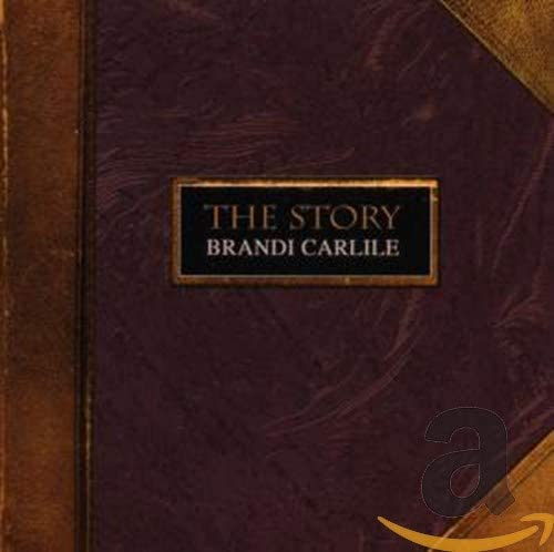 Carlile, Brandi/The Story [CD]
