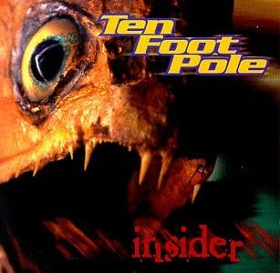 Ten Foot Pole/Insider [LP]