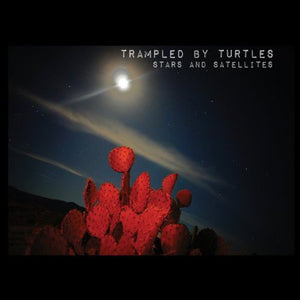 Trampled By Turtles/Stars and Satellites [CD]