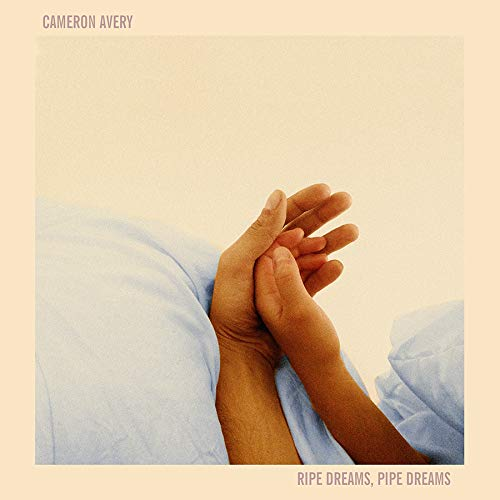 Avery, Cameron/Ripe Dreams, Pipe Dreams [LP]