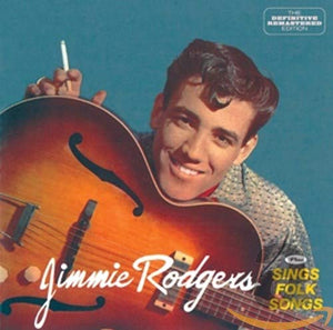 Rodgers, Jimmie/Jimmie Rodgers & Sings Folk Songs [CD]